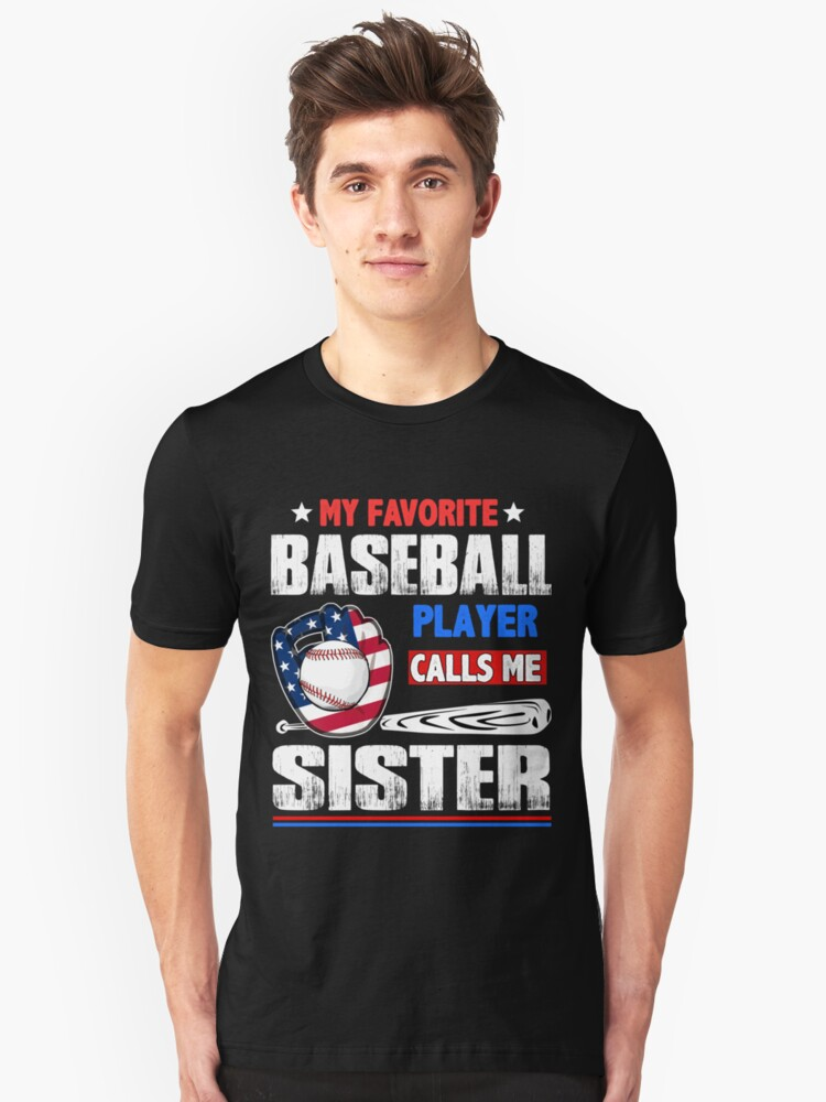 Your sister calls me daddy shirt